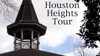 Houston Heights Video Tour