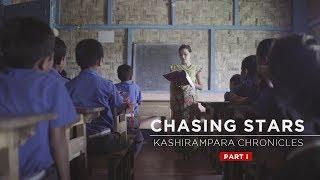 Chasing Stars | Kashirampara Chronicles