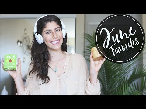 Video JUNE FAVORITES 2017 | Green Beauty, Skincare + Healthy Food!