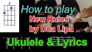 How to play New Rules by Dua Lipa Ukulele Cover