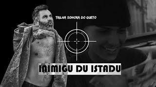 Trilha Sonora do Gueto - Inimigu du Istadu - Oficial