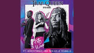 Trap Queen (Afro Remix)