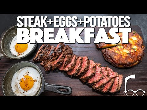 THE BEST STEAK + EGGS + POTATOES BREAKFAST | SAM THE COOKING GUY