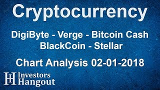 DigiByte - Verge - Bitcoin Cash - BlackCoin - Stellar - Chart Analysis 02-01-2018