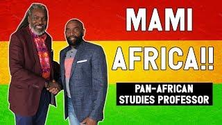 Rasta Professor Talks Reparations, the Bl*ck Man's Bible, POT, Socialism, and More! (#156)