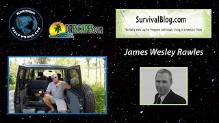 10/27/2016 Barry Interviews James Wesley Rawles from SurvivalBlog.com