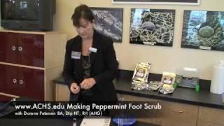 ACHS.edu Peppermint Foot Scrub Demonstration