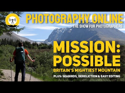 , title : 'SHOOTING BRITAIN'S HIGHEST MOUNTAIN, seabirds, speed editing, and how to photograph old things.
