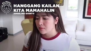 Hanggang Kailan Kita Mamahalin - Angeline Quinto | #ArtistsAtHomeSessions