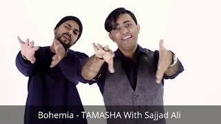 Bohemia - TAMASHA _ Sajjad Ali . mp3 Video - tamasha ft.bohemia -sajjad ali 2017 new song hd