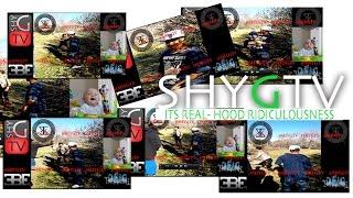 SHY G NASH (HOOD RIDICULOUSNESS)