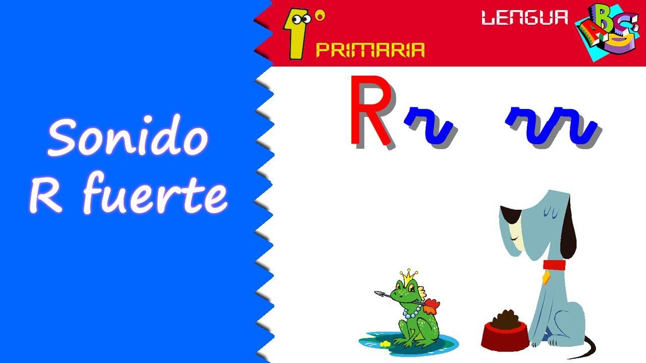 Lengua Castellana. 1º Primaria. Tema 3: Sonido R fuerte, R suave