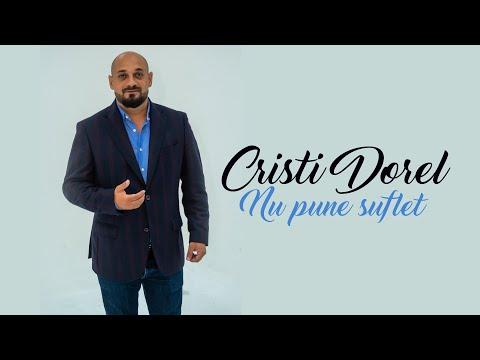 Cristi Dorel – Nu pune suflet Video
