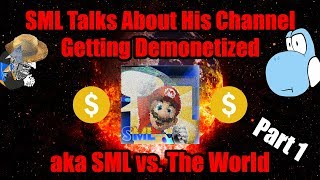 SML Talks About His Channel Getting Demonetized - Part 1