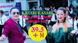 KASARI KASARI   TANKA BUDATHOKI   MELINA RAI OFFICIAL  NEPALI SONG
