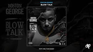 Boston George   Blow Talk Interlude II [Blow Talk]