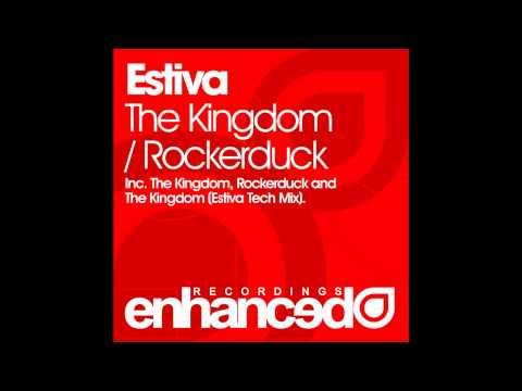 Estiva - The Kingdom (Estiva Tech Mix)