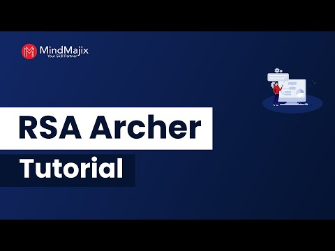RSA Archer Tutorial For Beginners | RSA Archer Overview From ...