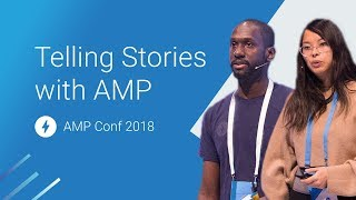 Telling Stories with AMP (AMP Conf 2018) | Kholo.pk