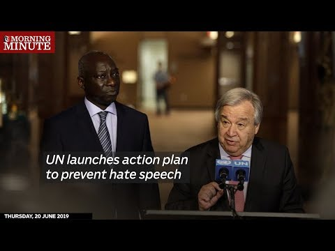 UN launches action plan to prevent hate speech