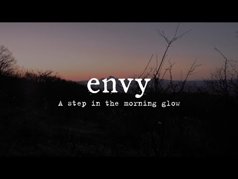 envy - A step in the morning glow