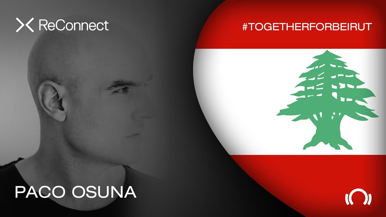Paco Osuna - Live @ ReConnect: #TogetherForBeirut 2020
