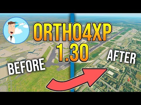 Ortho4XP 1 30 - TUTORIAL - Epic scenery in X-Plane 11