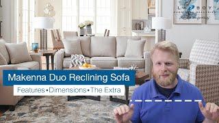La-Z-Boy Makenna Duo Reclining Sofa | Sofa Review Episode 5
