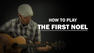 The First Noel (How To Play Christmas) | Beginner Guitar Lesson