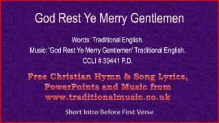 God Rest Ye Merry Gentlemen(full verses) - Christmas Carols Lyrics & Music