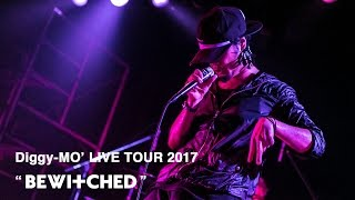 """Diggy-MO' LIVE TOUR 2017 """"BEWITCHED"""""""