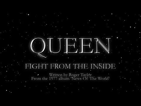 Fight From The Inside - Queen