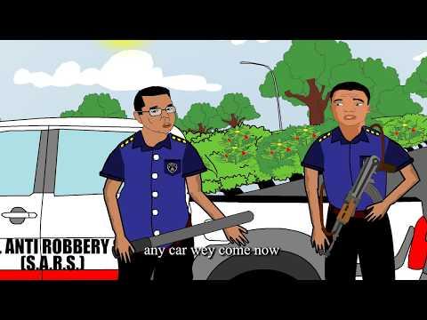 Nigerian Cartoon Comedy - Funny Nigerian Police Officer Operation Stop & Search SARS Parody
