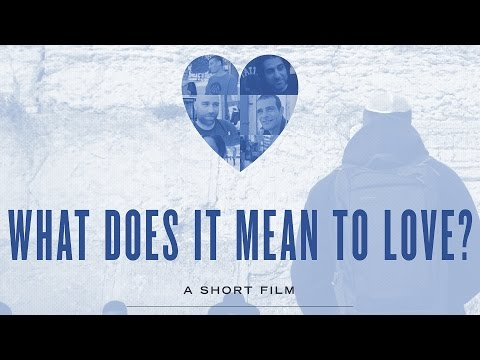 What does it mean to love? A film by Yogi Roth