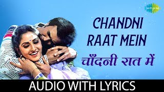 Chandni Raat Mein with lyrics | चाँदनी   - YouTube