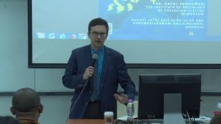 "Rafal Pankowski: ""Right wing extremism in Europe: a challenge for democracy"", Chulalongkorn University in Bangkok, 20.08.2019 (part I)."