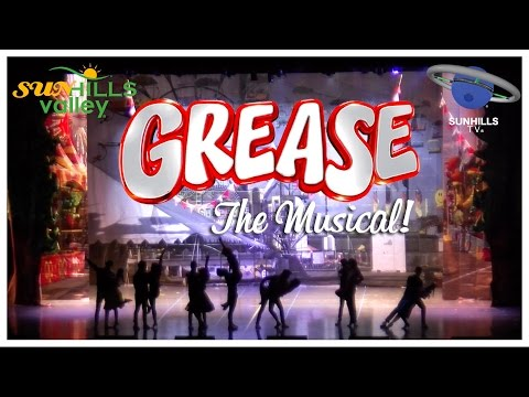 Sunhills Valley - Grease: The Musical (Act 1)