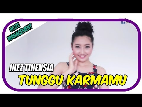 Inez Tinensia Tunggu Karmamu Official Music Video House Mix Ver