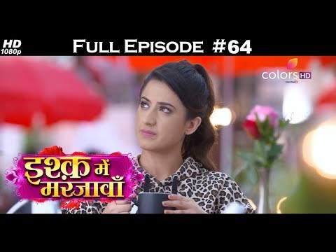 Download Ishq Mein Marjawan Full Episode 64 With English
