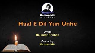 Haal-E-Dil Yoon Unhe Sunaayaa Gaya | Osman   - YouTube