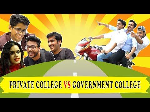 PRIVATE COLLEGE (CITY)  VS GOVERNMENT COLLEGE (DESI) | RealHit