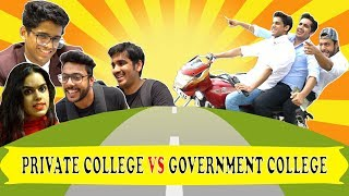 PRIVATE COLLEGE (CITY)  VS GOVERNMENT COLLEGE (DESI) | RealSHIT