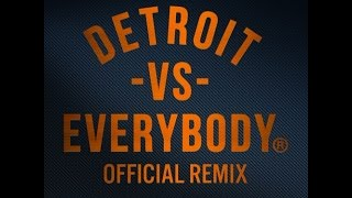 Trick Trick,DeJ Loaf,Payroll,Kid Vishis,Detroit Che,Calicoe, +more - Detroit vs. Everybody (Remix)