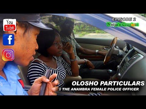 Olosho Particulars || ADVENTURES OF OFFICER KOIKOI EPISODE 2