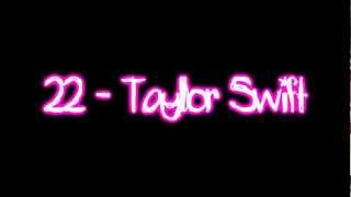 Twenty Two - Taylor Swift