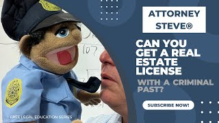 Getting A Real Estate License with  a criminal conviction