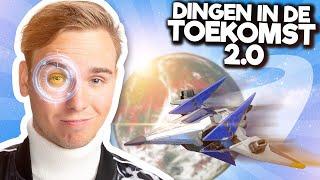 10 DINGEN DIE IN DE TOEKOMST KUNNEN 2.0