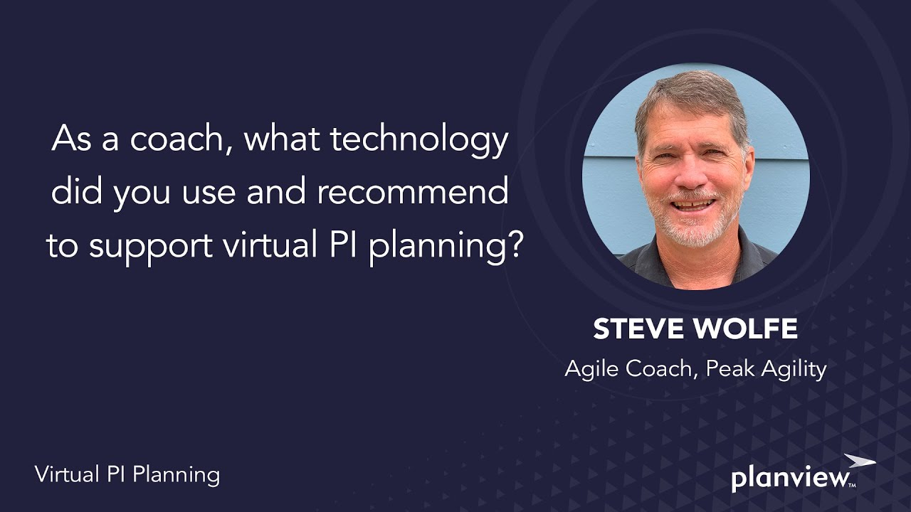 Video: As a coach, what technology do you recommend to support virtual PI planning?