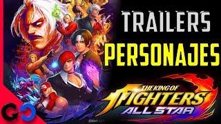 King of Fighters All Star TODOS los Trailers de Personaje!! // KOF ALL STAR Tecnicas y Habilidades!!