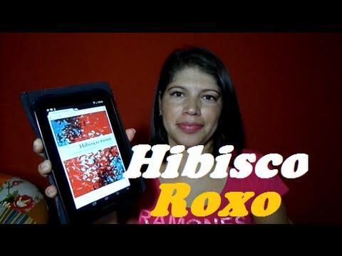 Livro lido: Hibisco roxo - Chimamanda Ngozi Adichie